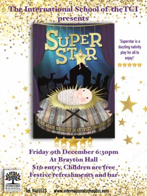 'Superstar' International School Show 9th December 6.30pm Brayton Hall