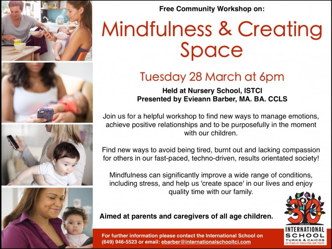 ISTCI Nursery School Workshop on Mindfulness and Creating Space, 28 March 2017