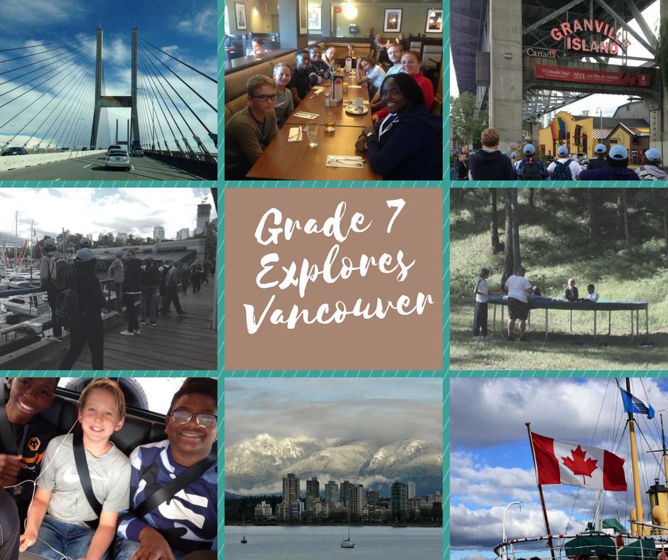 Grade 7 Explores Vancouver